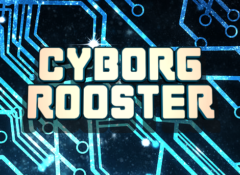 Cyborg Rooster