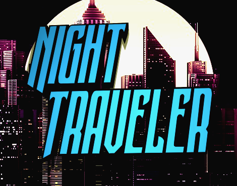 Night Traveler